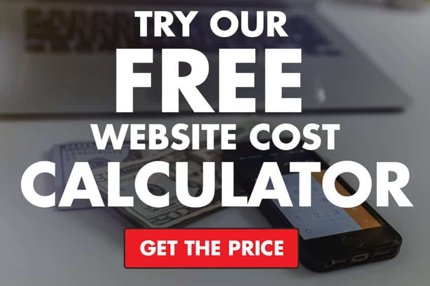 Try our FREE website cost calculator today!